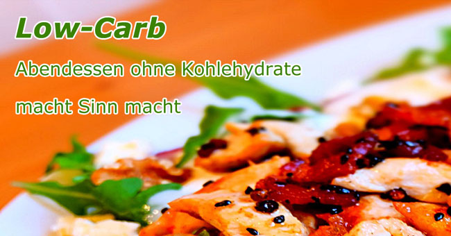Gesundes Abendessen ohne Kohlenhydrate (Low-Carb)